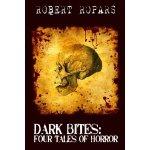 Dark Bites:  Four Tales of Horror
