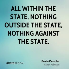 benito-mussolini-politician-all-within-the-state-nothing-outside-the